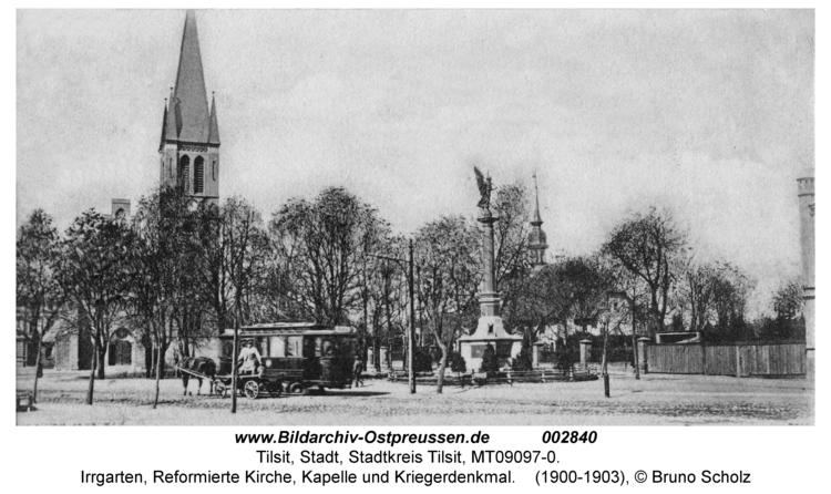 Tilsit, Irrgarten, Reformierte Kirche, Kapelle und Kriegerdenkmal