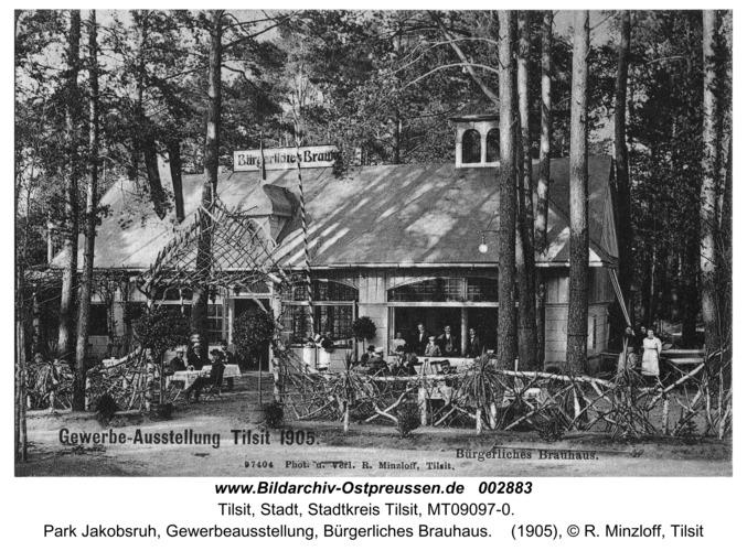 Tilsit, Park Jakobsruh, Gewerbeausstellung, Bürgerliches Brauhaus