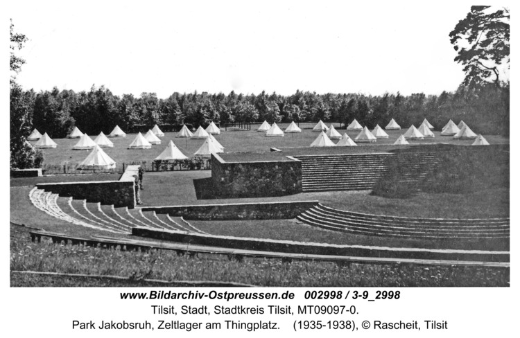 Tilsit, Park Jakobsruh, Zeltlager am Thingplatz
