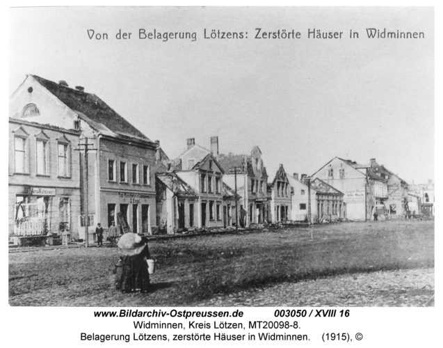 Widminnen, Belagerung Lötzens, zerstörte Häuser in Widminnen