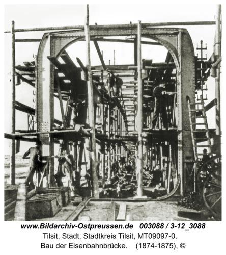 Tilsit, Bau der Eisenbahnbrücke