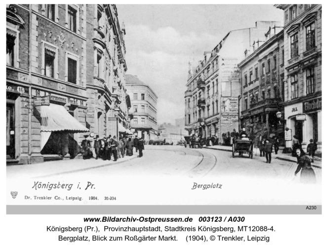 Königsberg, Bergplatz, Blick zum Roßgärter Markt