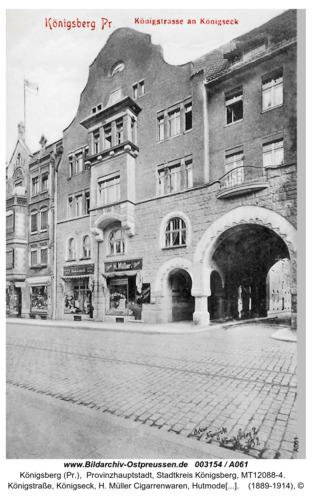 Königsberg, Königstraße, Königseck, H. Müller Cigarrenwaren, Hutmoden Leipholt