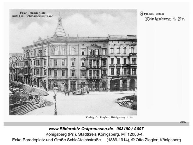 Königsberg, Ecke Paradeplatz und Große Schloßteichstraße