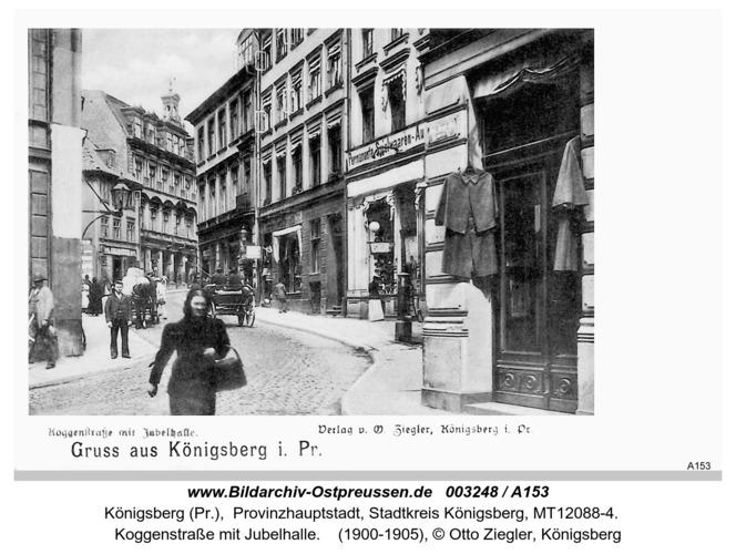 Königsberg, Koggenstraße mit Jubelhalle
