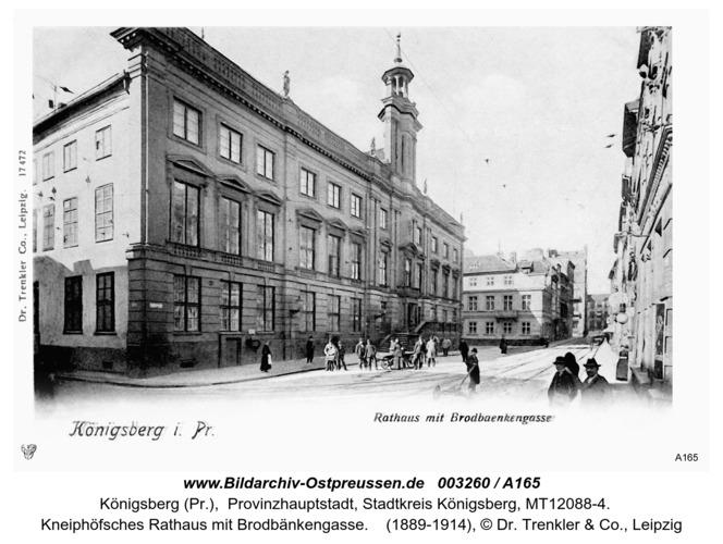 Königsberg, Rathaus mit Brodbänkengasse