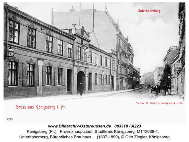 Königsberg, Unterhaberberg, Bürgerliches Brauhaus