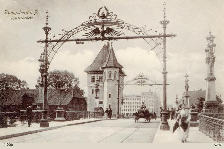 Königsberg, Kaiserbrücke