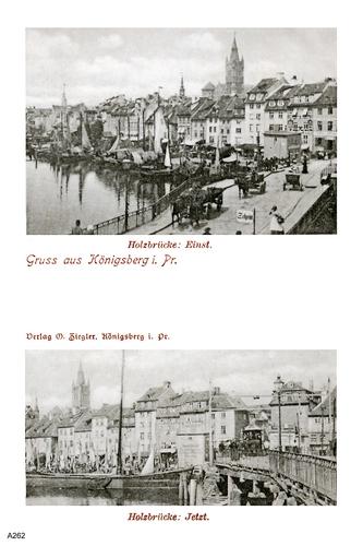 Königsberg, Alte und Neue Holzbrücke
