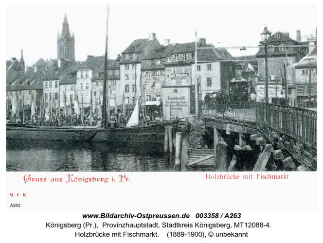 Königsberg, Holzbrücke mit Fischmarkt