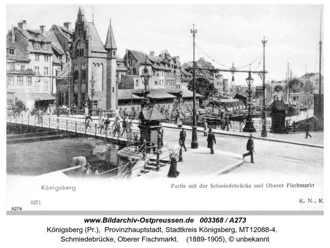 Königsberg, Schmiedebrücke, Oberer Fischmarkt