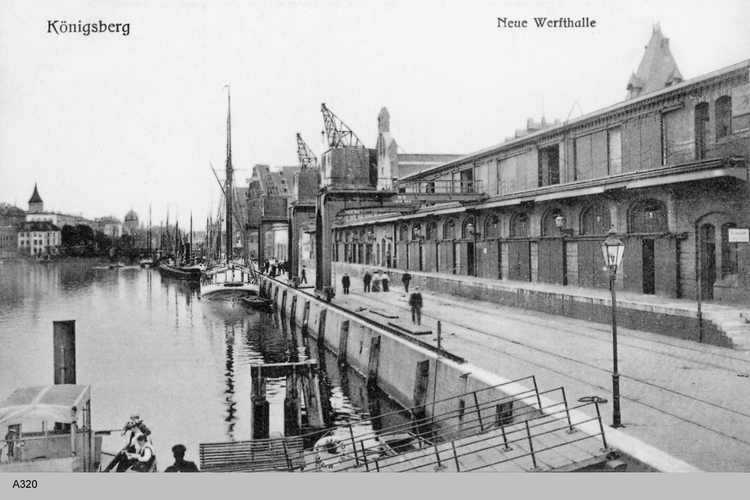 Königsberg, Neue Werfthalle