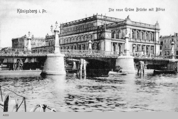 Königsberg, Börse, Grüne Brücke