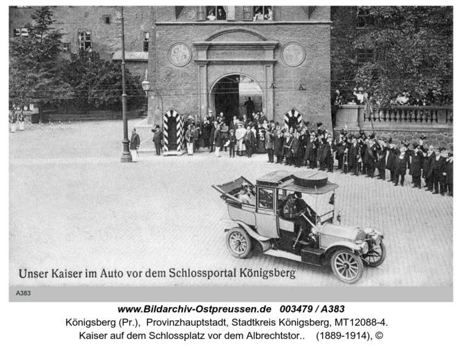 Königsberg, Kaiser vor dem Schloßportal