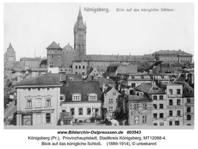 Königsberg, Blick auf das königliche Schloß