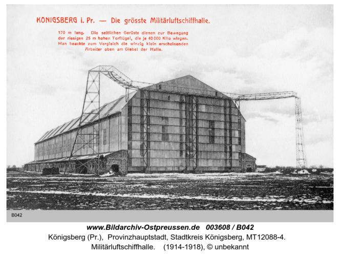 Königsberg, Militärluftschiffhalle