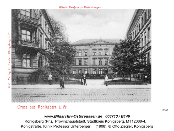 Königsberg, Klinik Professor Unterberger