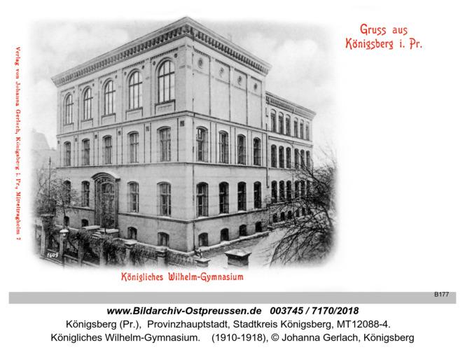 Königsberg, Königliches Wilhelm-Gymnasium