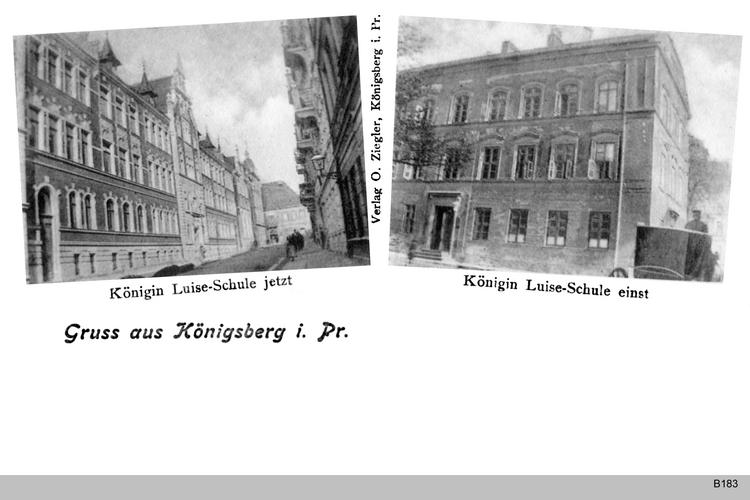 """Königsberg, Königin-Luise-Schule """"jetzt"""" und einst"""