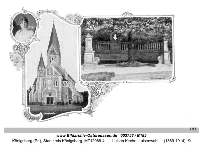 Königsberg, Luisen Kirche, Luisenwahl