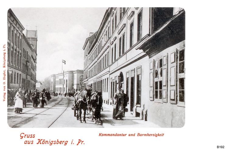 Königsberg, Kommandantur und Barmherzigkeit