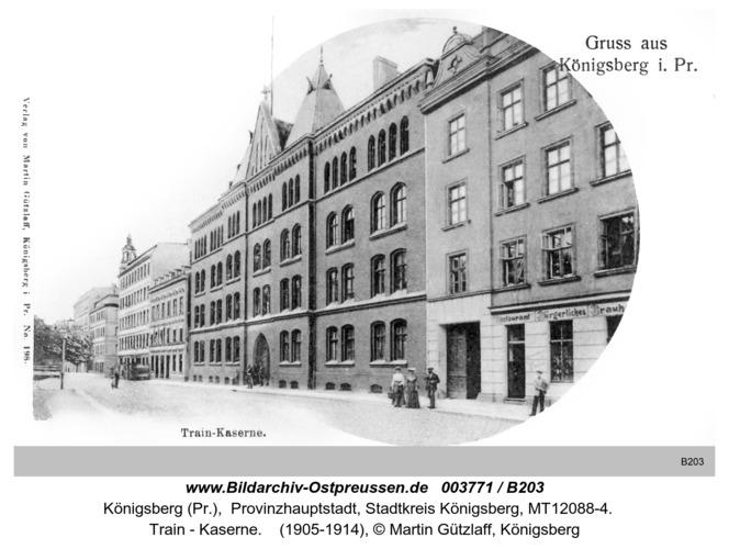 Königsberg, Train - Kaserne