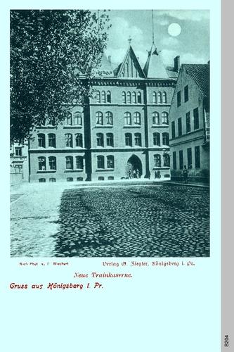Königsberg, Neue Trainkaserne