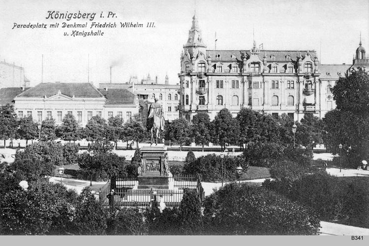 Königsberg, Paradeplatz, Denkmal und Königshalle