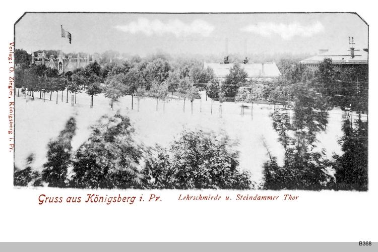 Königsberg, Lehrschmiede und Steindammer Tor