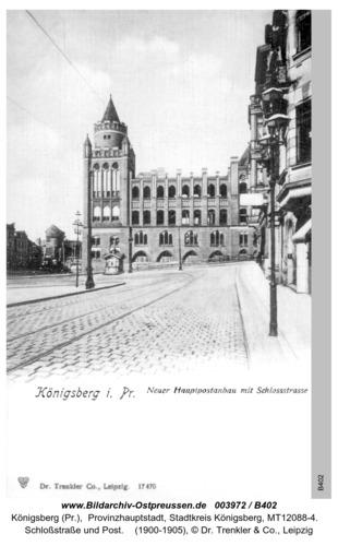 Königsberg, Schloßstraße und Post