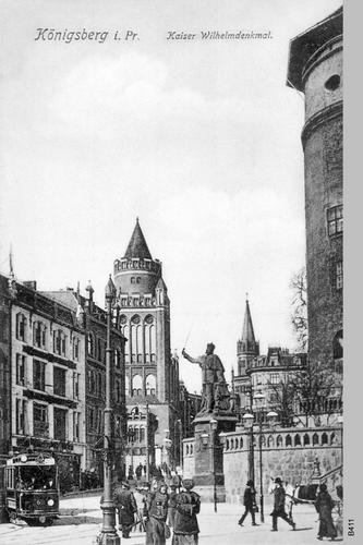 Königsberg, Kaiser-Wilhelm-Platz mit Kaiser Wilhelm Denkmal