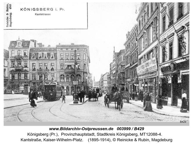 Königsberg, Kantstraße, Kaiser Wilhelm Platz