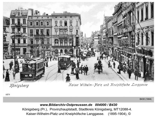 Königsberg, Kaiser-Wilhelm-Platz und Kneiphöfsche Langgasse