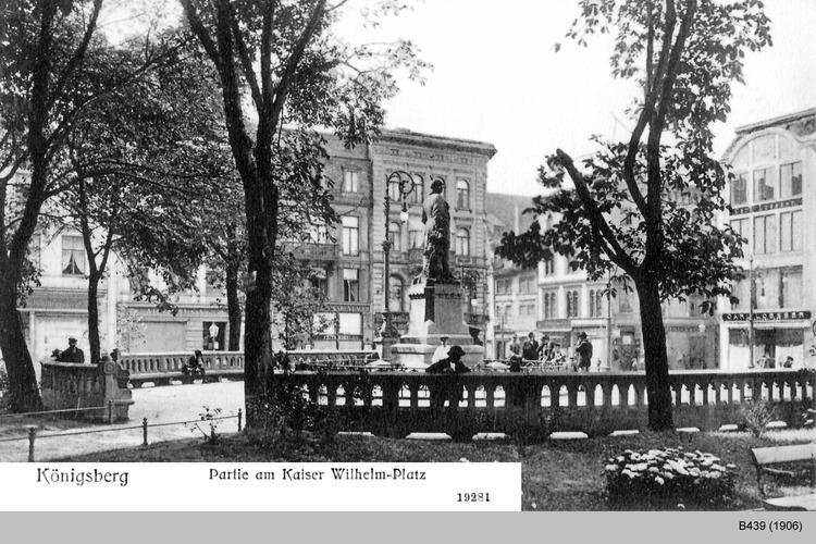 Königsberg, Kaiser Wilhelm Platz