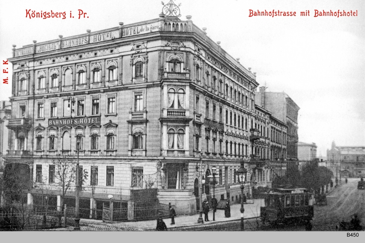 Königsberg, Bahnhofstraße Bahnhotel