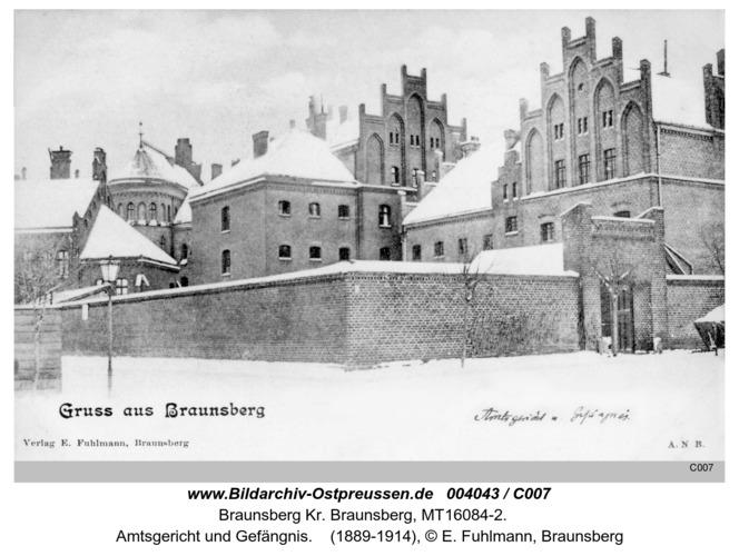 Braunsberg, Amtsgericht und Gefängnis