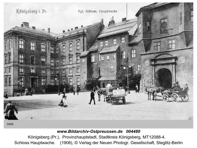 Königsberg, Schloß Hauptwache