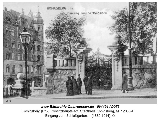 Königsberg, Eingang zum Schloßgarten