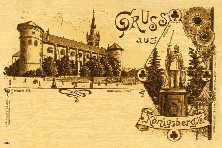 Königsberg, Schloß und Kaiser Wilhelm Denkmal