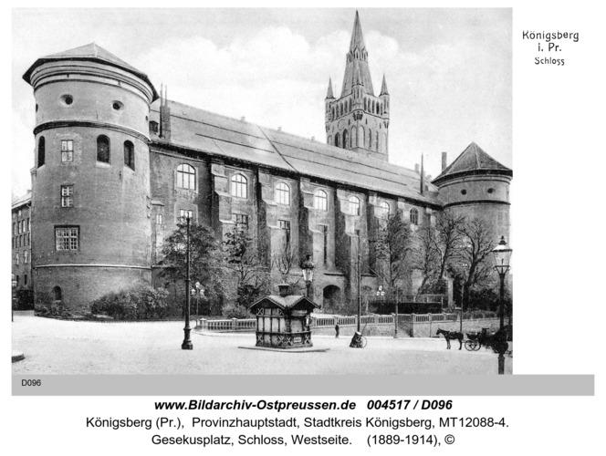 Königsberg (Pr.), Gesekusplatz, Schloß, Westseite