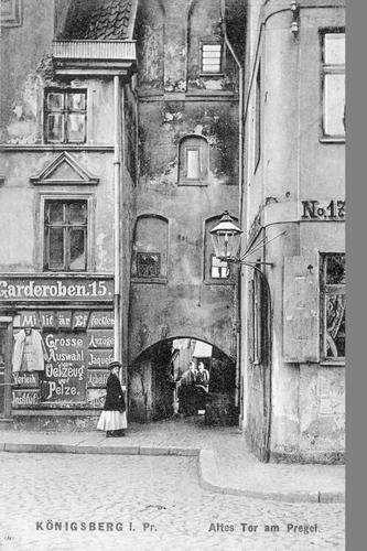 Königsberg, Altes Pregeltor