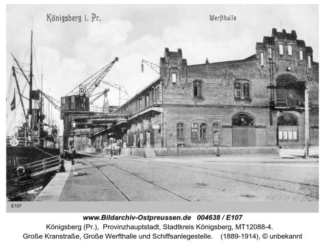 Königsberg, Werfthalle am Kai
