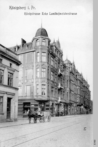 Königsberg, Königstraße Ecke Landhofmeisterstraße
