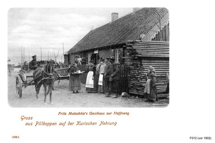 Pillkoppen, Fritz Matschkie's Gasthaus zur Hoffnung