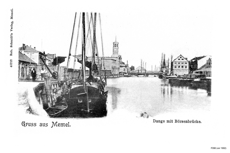 Memel, Dange mit Börsenbrücke