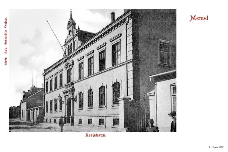 Memel, Kreishaus