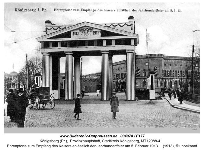 Königsberg, Ehrenpforte zum Empfang des Kaisers anlässlich der Jahrhundertfeier