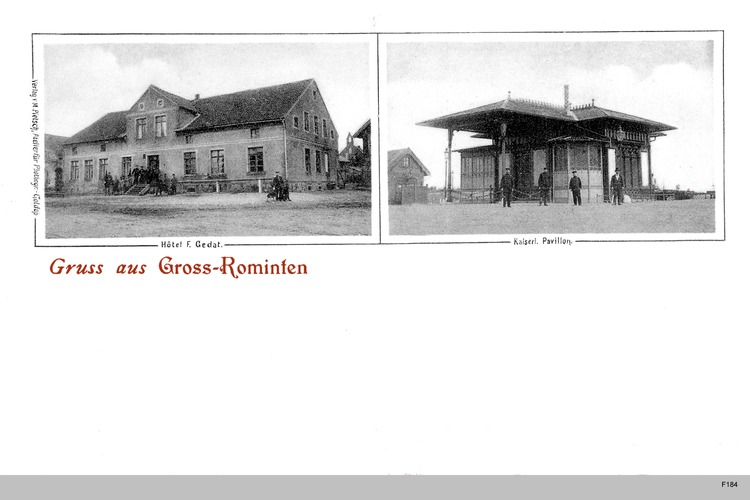 Groß Rominten (Ort), Kaiserlicher Pavillon, Hotel Gedat