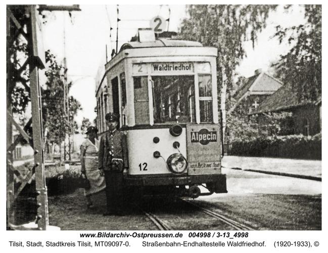 Tilsit, Straßenbahn-Endhaltestelle Waldfriedhof