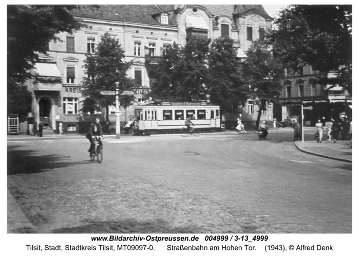 Tilsit, Straßenbahn am Hohen Tor